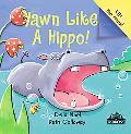 Yawn Like a Hippo! Board