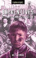 Broken Lives A Victorian Mine Disaster
