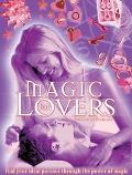 Magic for Lovers Find Your Ideal Partner Through the Power of Magic