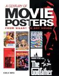 Century of Movie Posters From Silent to Art House