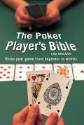 Poker Player's Bible How To Play Winning Poker