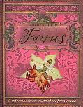 A Field Guide to Fairies: Explore the Secret World of the Fairy Realm