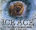 Ice Age: Meet Early Humans and Amazing Animals Sharing a Frozen Planet