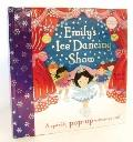 Emily's Ice Dancing Show : Sparkly Pop-Up Extravaganza!