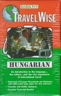 Barron's Travelwise Hungarian (Travelwise Language) (Hungarian Edition)