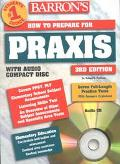 Barron's How to Prepare for the Praxis Ppst Plt Elementary School Subject Assessments Listen...