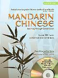 Mandarin Chinese: Learning Through Conversation, Vol. 1