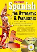Spanish for Attorneys and Paralegals with Audio CDs (Book & Audio CD)