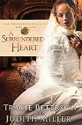 A Surrendered Heart (Broadmoor Legacy, Book 3)