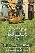 Sixteen Brides