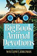 Big Book of Animal Devotions: Daily Readings about God's Amazing Creation