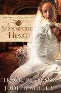 Surrendered Heart, A (The Broadmoor Legacy)