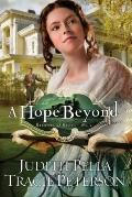 Hope Beyond    , A (Ribbons of Steel)