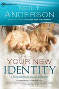 Your New Identity : A Transforming Union with God
