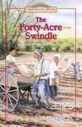 The-Forty-Acre Swindle