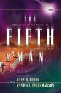 Fifth Man Will They Find Life on the Red Planet - Before It Finds Them?