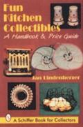 Fun Kitchen Collectibles A Handbook & Price Guide