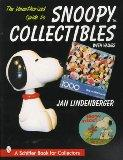 The Unauthorized Guide to Snoopy Collectibles: With Values (Schiffer Book for Collectors)
