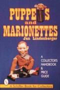 Puppets and Marionettes A Collector's Handbook & Price Guide