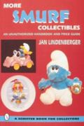More Smurf Collectibles An Unauthorized Handbook & Price Guide