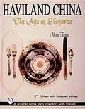 Haviland China The Age of Elegance