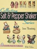 Collecting Salt & Pepper Shaker Series