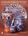 Chameleon Ware Art Pottery A Collector's Guide to George Clews
