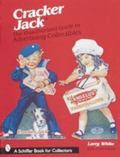 Unauthorized Guide to Cracker Jack Advertising Collectibles
