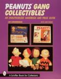Peanuts Gang Collectibles An Unauthorized Handbook and Price Guide