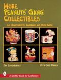 More Peanuts Gang Collectibles An Unauthorized Handbook and Price Guide