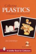 Collecting Plastics A Handbook and Price Guide