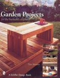 Garden Projects for the Backyard Carpenter