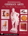 Pennsylvania German Arts More Than Heats, Parrots, and Tulips