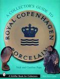 Collectors Guide to Royal Copenhagen Porcelain