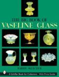 Big Book of Vaseline Glass