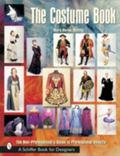 Costume Book The Non-Professional's Guide to Professional Results