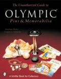Unauthorized Guide to Olympic Pins & Memorabilia