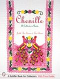 Chenille A Collector's Guide