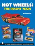 Hot Wheels The Recent Years
