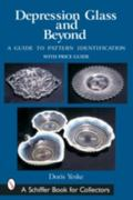 Depression Glass And Beyond A Guide to Pattern Identification