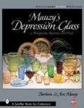 Mauzy's Depression Glass A Photographic Reference With Prices