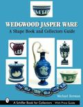 Wedgwood Jasper Ware A Shape Book and Collector's Guide