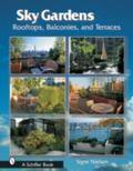 Sky Gardens Rooftops, Balconies, and Terraces