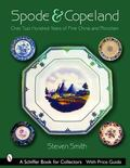 Spode & Copeland Over Two Hundred Years Of Fine China And Porcelain