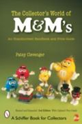 Collector's World of M&m'sr An Unauthorized Handbook And Price Guide