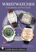 Wristwatches A Handbook And Price Guide