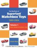 Big Book of Superfast Matchbox Toys 1969-2004 Basic Models & Variation Lists