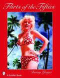 Bunny Yeager's Flirts of the Fifties