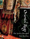 Oriental Rugs The Secrets Revealed