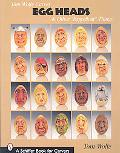 Tom Wolfe Carves Egg Heads and Other Eggcellent Things